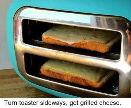 Turn Toaster Sideways, Get Grilled Cheese !